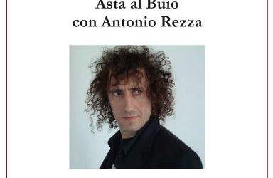 Asta al buio con Antonio Rezza